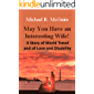 May You Have an Interesting Wife!: A Story of World Travel and of Love and Disability