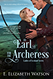 An Earl for the Archeress
