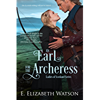 An Earl for the Archeress (The Ladies of Scotland Book 1) (English Edition)