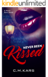 Never Been Kissed: A Never Been Novel (Never Been series Book 1)