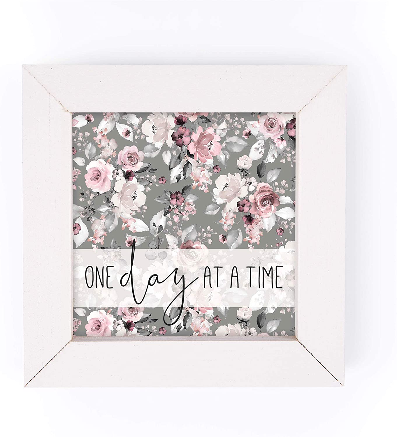 P. Graham Dunn One Day at A Time Grey Floral 5 x 5 Pine Wood Decorative White Framed Art Sign