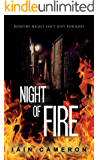 Night of Fire: (DI Angus Henderson 6)