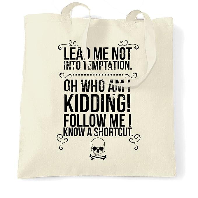 Amazon com: Funny Tote Bag Lead Me Not Into Temptation Slogan