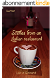 Scenes from an Italian restaurant
