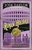 Roman Holiday (Chronicles of St. Mary's)