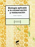Biología aplicada a la conservación y restauración (Patrimonio cultural)