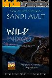 WILD INDIGO (WILD Mystery Series Book 1)