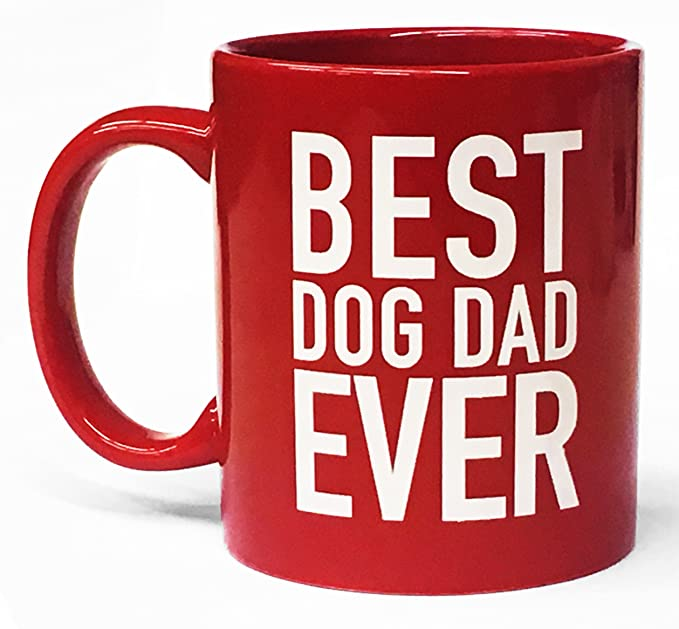 Dog Ounce 11 Dad Coffee Best Red Mug Ever Y6yv7fgb
