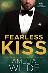 Fearless Kiss (White Rose Billionaires Book 2) Kindle Edition