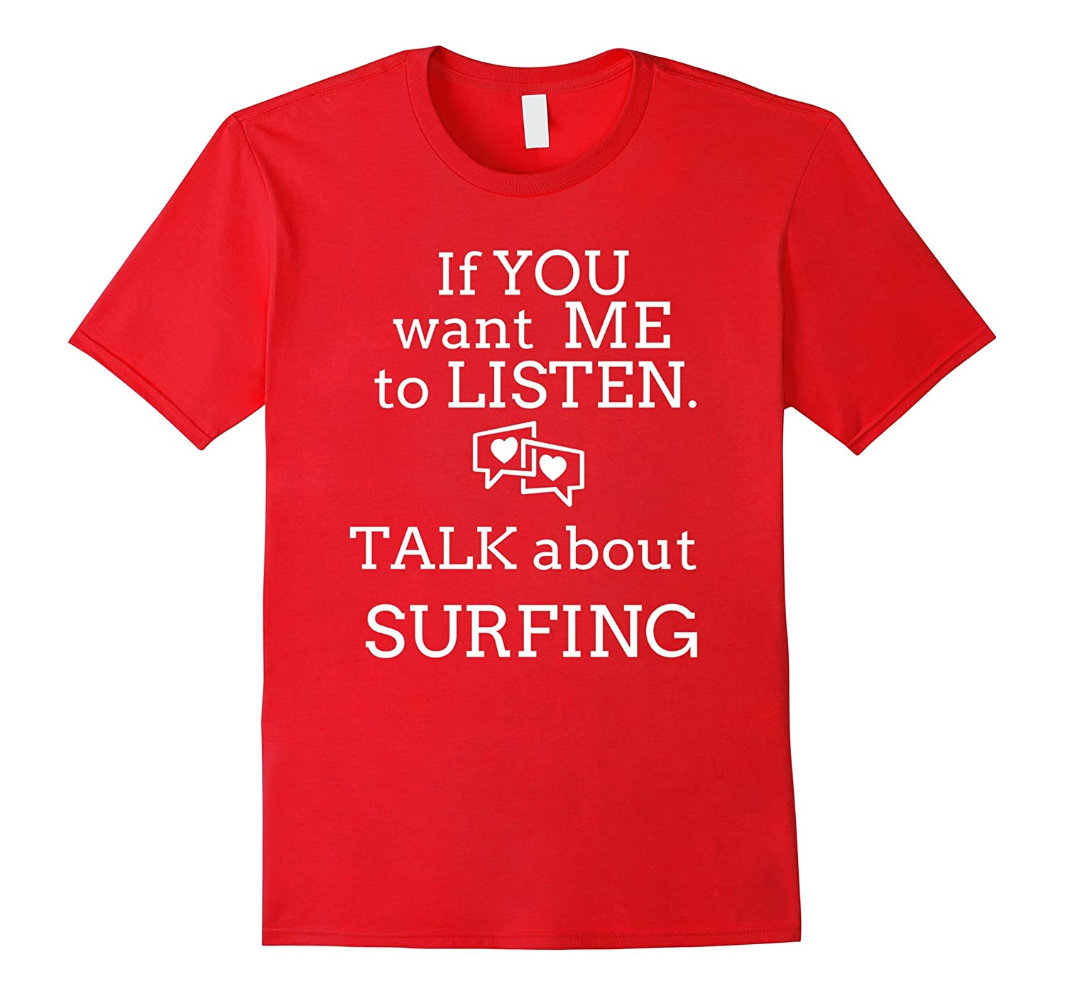 Talk Surfing T Shirts. Gifts Ideas for Surfers Talk Surf-T-Shirt
