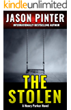 The Stolen: (Henry Parker Suspense Thrillers Book 3)