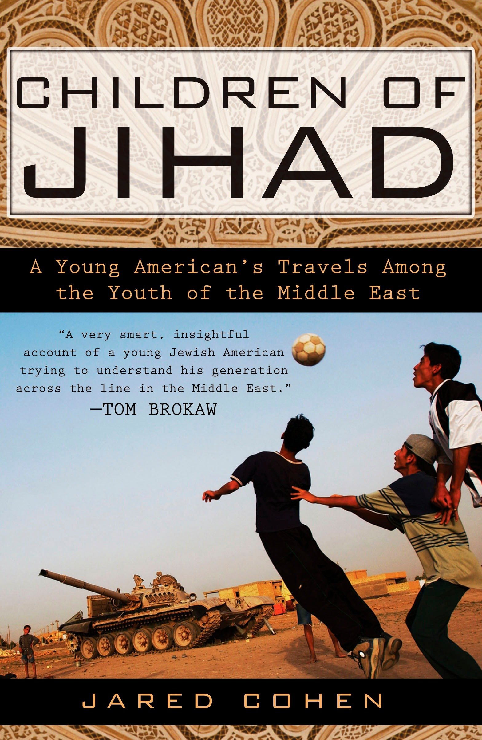 Read Online Children of Jihad: A Young American's Travels Among the Youth of the Middle East pdf epub