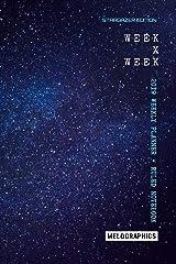 Week x Week: 2019 Weekly Planner + Ruled Notebook: Stargazer Edition Paperback