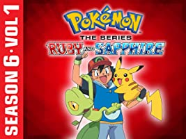 Pokйmon the Series: Ruby and Sapphire Season 6 Vol.1