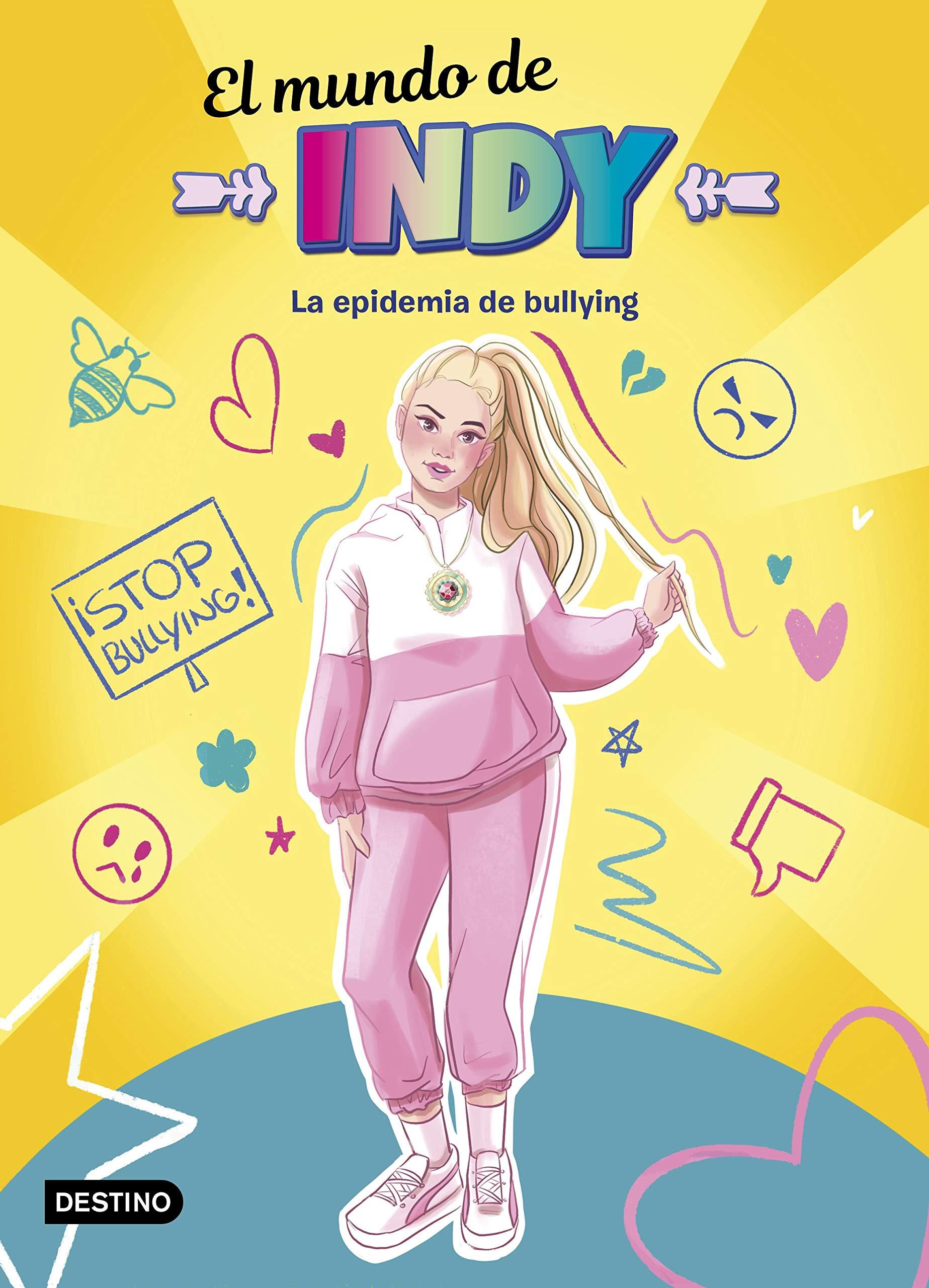 El Mundo de Indy. La epidemia de bullying (Jóvenes ...
