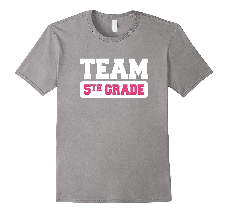 Team Fifth 5th Grade Tshirt Teacher First Day School Last-BN