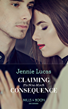 Claiming His Nine-Month Consequence (Mills & Boon Modern) (One Night With Consequences, Book 38)