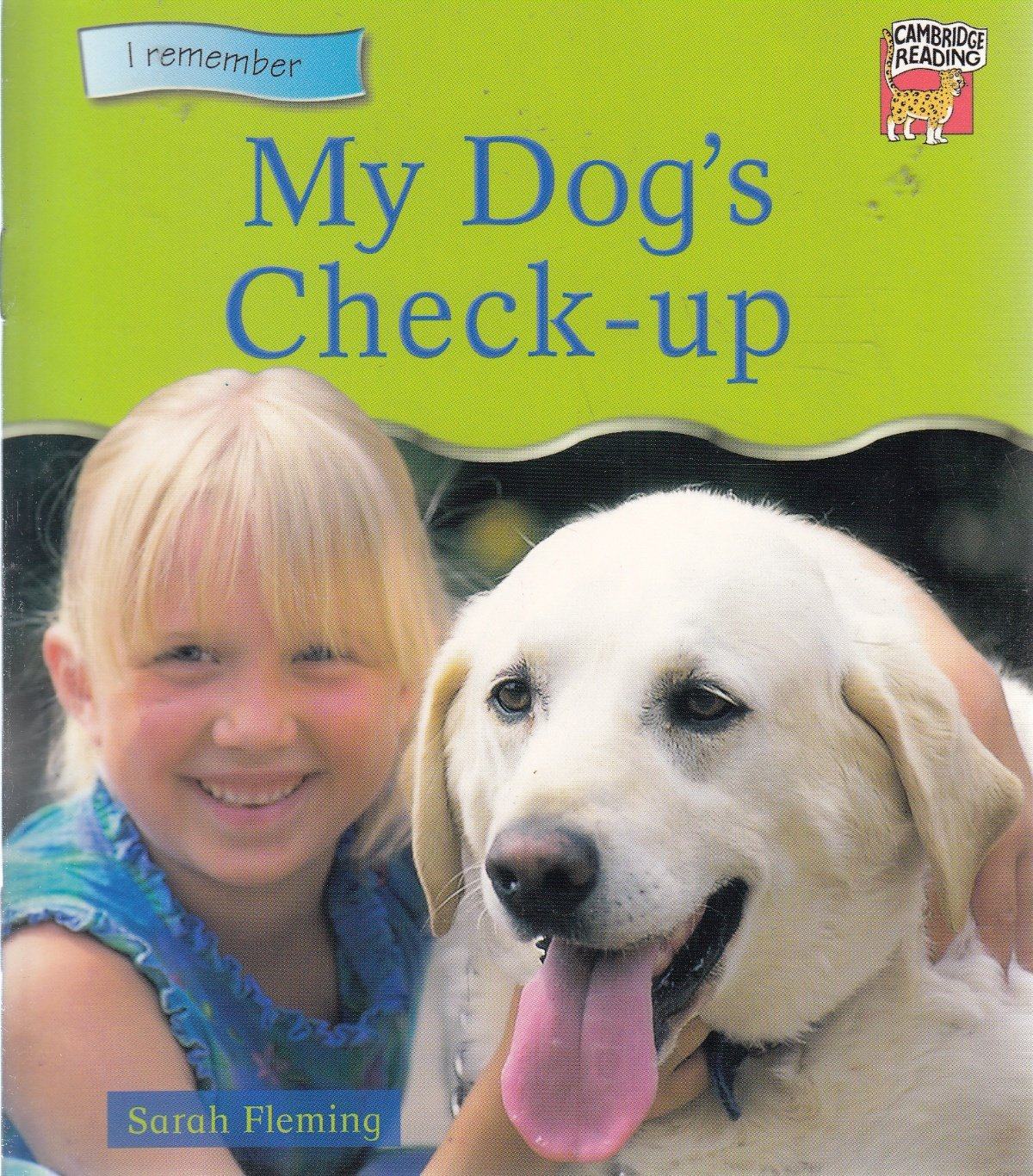 Read Online My Dog's Check-up (Cambridge Reading) ebook