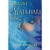 The Lost Mata Hari Ring: A Time Travel Novel
