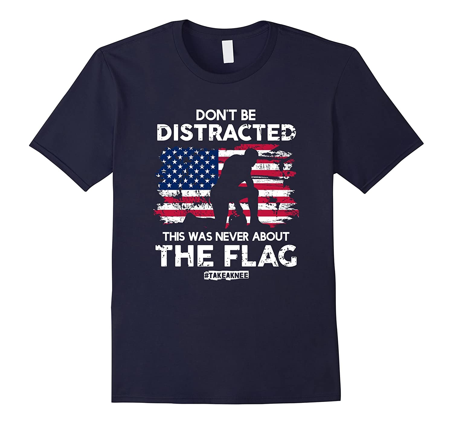 Don't be Distracted! Take a Knee! Equal Rights T-Shirt-FL