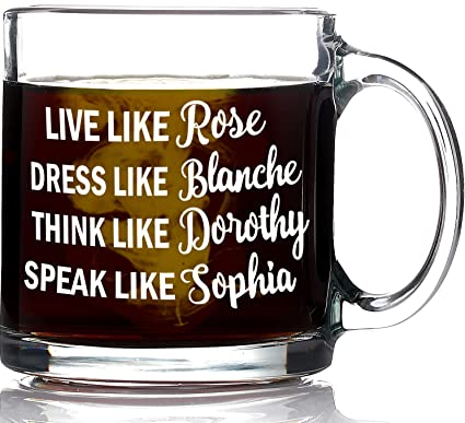 Funny Golden Girls Mug 13oz Coffee Mug   Inspired By Best Friends Quote    Unique Birthday