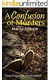 A Confusion of Murders: There's murder on his mind...