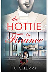 The Hottie in Finance Kindle Edition
