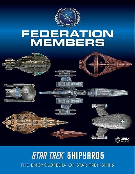 Star Trek Shipyards. Federation Members: Amazon.es: Robinson ...