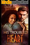 His Troubled Heart: A BWWM Billionaire Romance