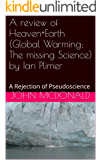 A review of Heaven+Earth (Global Warming; The missing Science) by Ian Plimer: A Rejection of Pseudoscience