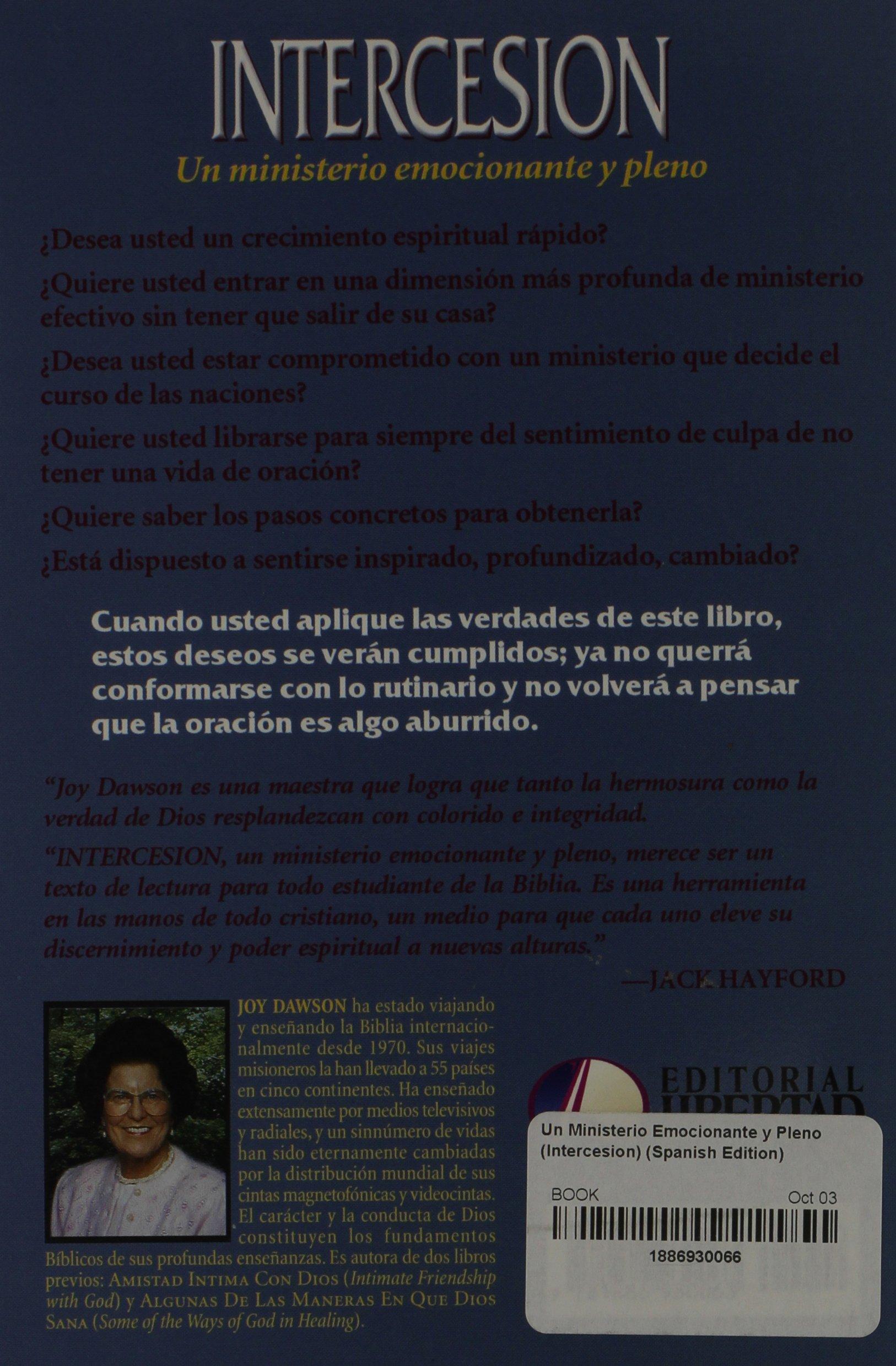 Un Ministerio Emocionante y Pleno (Intercesion): Amazon.es: Joy ...