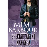 Special Agent Makayla (Undercover FBI Book 11)