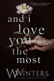 And I Love You the Most (This Love Hurts Book 3)