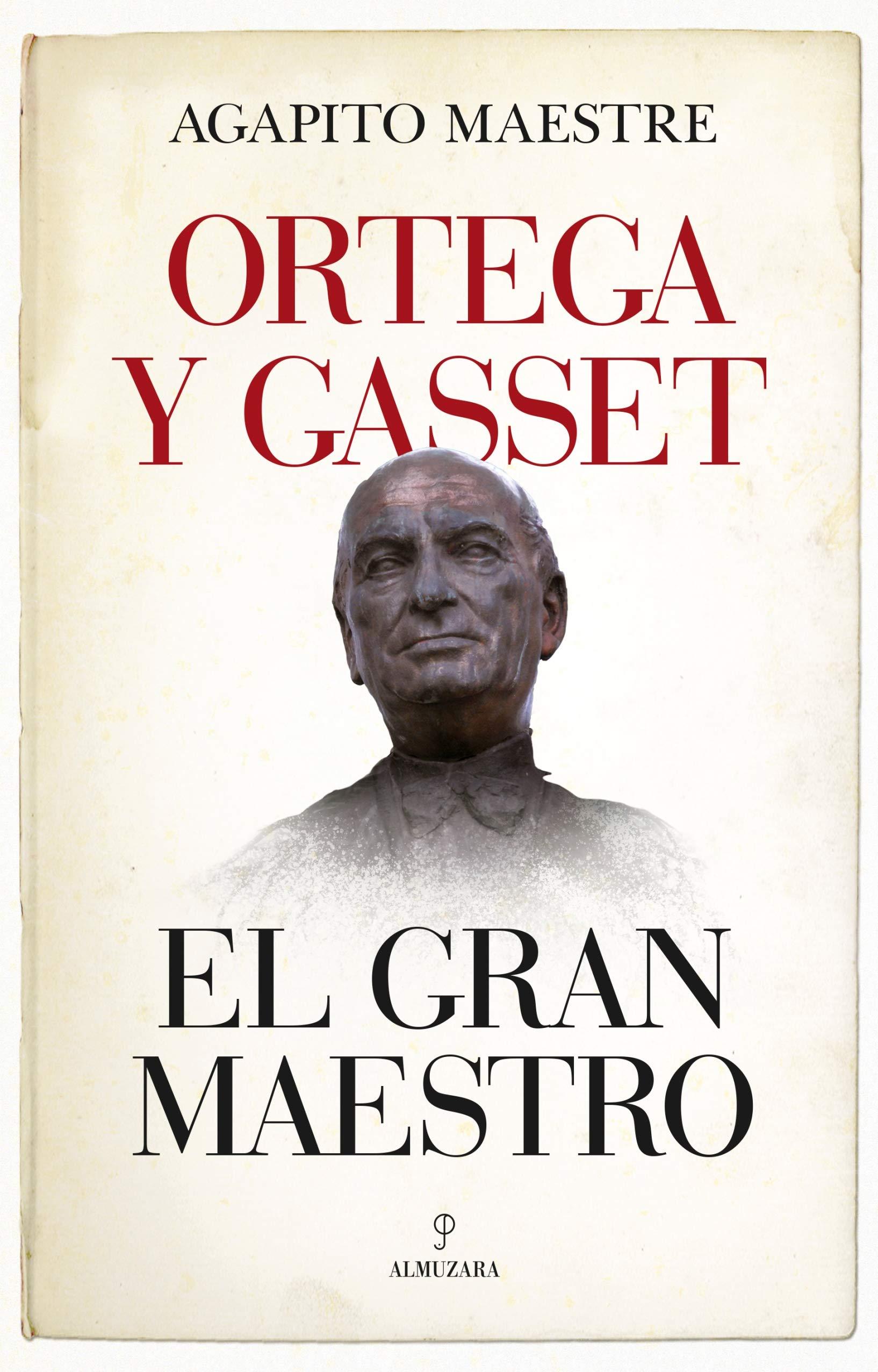Ortega y Gasset, el gran maestro Filosofía y pensamiento: Amazon ...