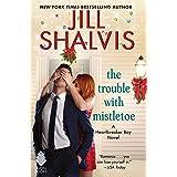 Trouble with Mistletoe: A Heartbreaker Bay Novel (Heartbreaker Bay, 2)