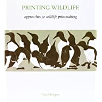 Printing Wildlife: Approaches to Wildlife Printmaking