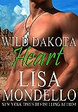 Wild Dakota Heart (Dakota Hearts, Book 4)