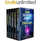 Coding for Absolute Beginners and Cybersecurity: 5 BOOKS IN 1 THE PROGRAMMING BIBLE: Learn Well the Fundamental Functions of