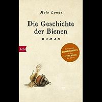 Die Geschichte der Bienen: Roman (German Edition) book cover