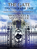 The Gate that Locks the Tree: A Minor Melant'i Play for Snow Season (Adventures in the Liaden Universe® Book 30)