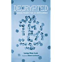 Decrypted: A Financial Trader's Take on Cryptocurrency