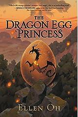 The Dragon Egg Princess Kindle Edition