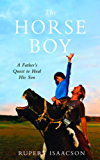 The Horse Boy: A Father's Quest to Heal His Son (English Edition)