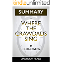 Summary: Where the Crawdads Sing By Delia Owens | A Comprehensive Summary