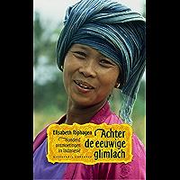 Achter de eeuwige glimlach: honderd ontmoetingen in Indonesie