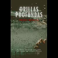 Orillas profundas (Frida y el inspector Cantos nº 1)
