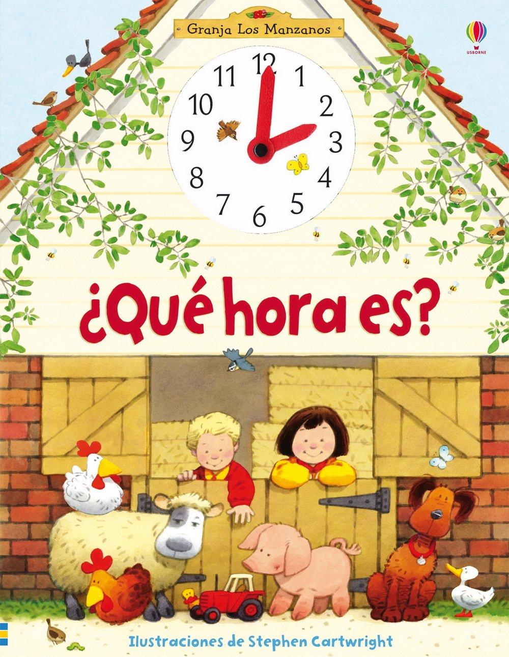 ¿Qué hora es? (Spanish) Paperback – 2013
