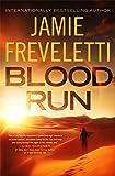 Blood Run (Emma Caldridge Series)