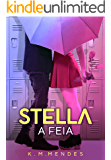 Stella, A Feia
