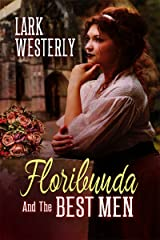 Floribunda and the Best Men (A Fairy in the Bed) Kindle Edition